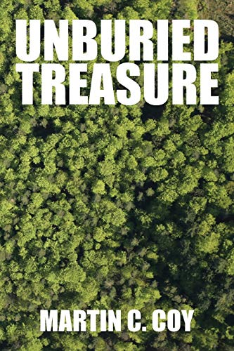 Unburied Treasure: Martin C. Coy