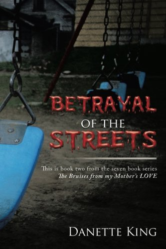 9781503568334: Betrayal of the Streets