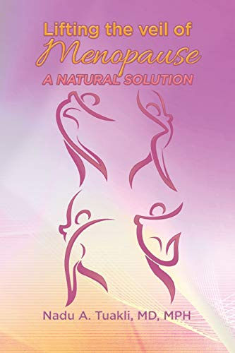 9781503568846: Lifting the Veil of Menopause: A Natural Solution