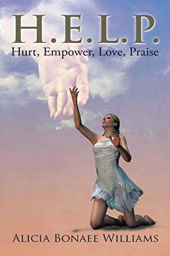 9781503569126: H.E.L.P.: Hurt, Empower, Love, Praise
