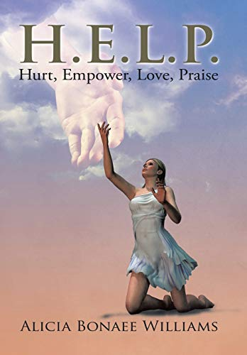 9781503569133: H.E.L.P.: Hurt, Empower, Love, Praise