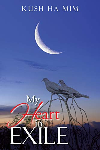 9781503569492: My Heart In Exile