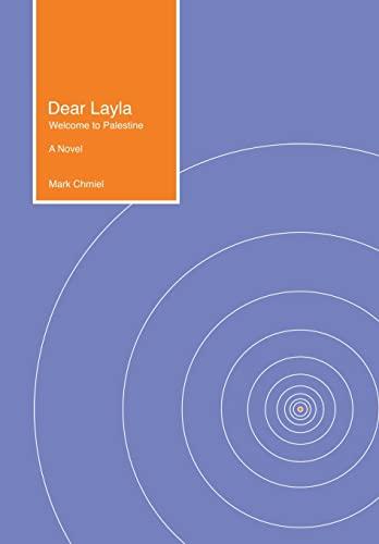 9781503570542: Dear Layla: Welcome to Palestine A Novel