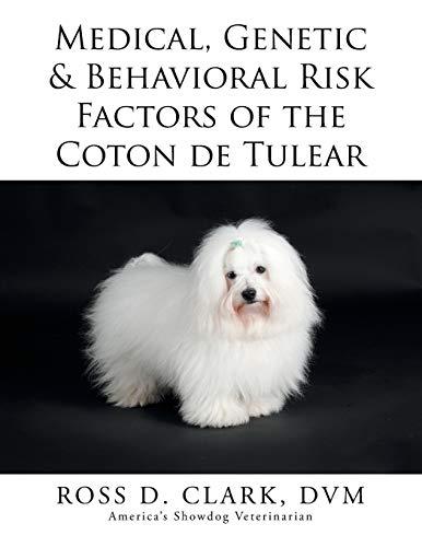 9781503572591: Medical, Genetic & Behavioral Risk Factors of the Coton de Tulear