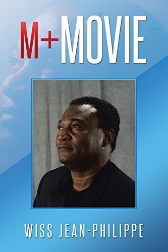 M+ Movie (Paperback): Wiss Jean-Philippe