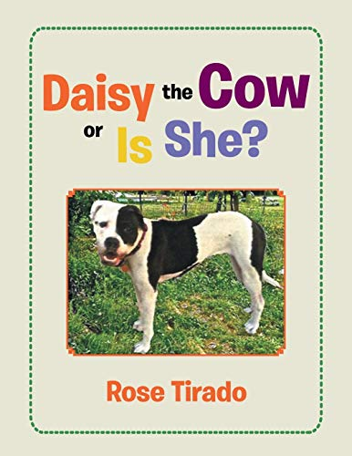 9781503574212: Daisy the Cow or Is She?
