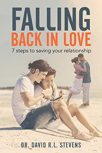 9781503574731: Falling Back In Love: 7 steps to saving your relationship