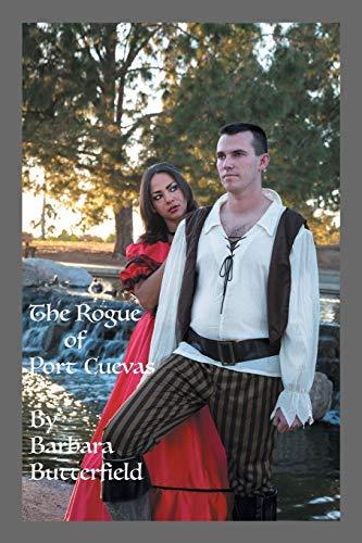 9781503575844: The Rogue of Port Cuevas