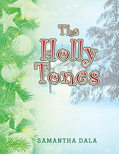 9781503576155: The Holly Tones