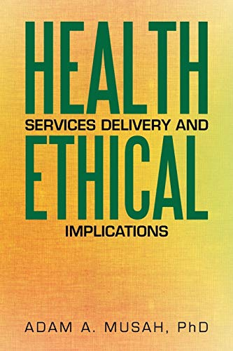 9781503577138: Health Services Delivery and Ethical Implications