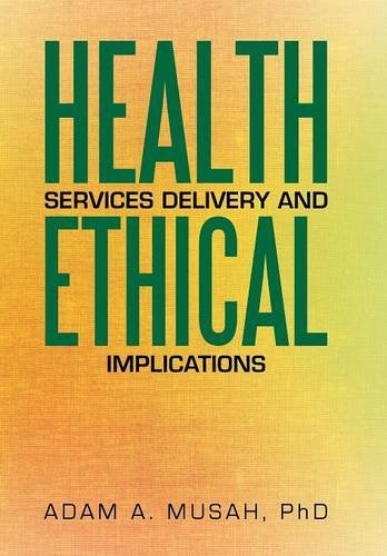 9781503577145: Health Services Delivery and Ethical Implications