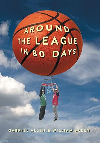 Around the League in 80 Days: Gabriel Allen; William Allen
