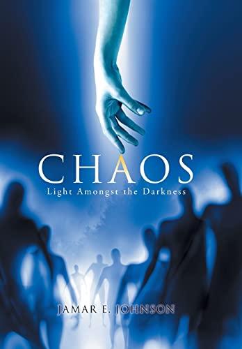 9781503579453: Chaos: Light Amongst the Darkness