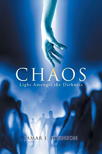 9781503579460: Chaos: Light Amongst the Darkness