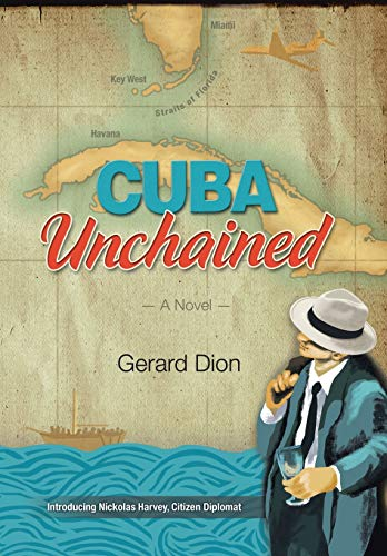 9781503579545: CUBA Unchained