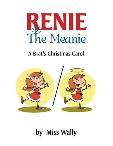 9781503580190: Renie the Meanie: A Brat's Christmas Carol