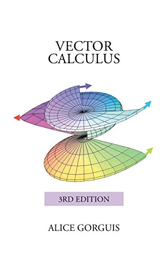 9781503580381: Vector Calculus: 3rd Edition