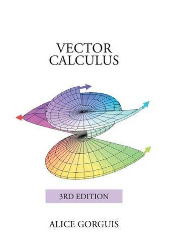 9781503580398: Vector Calculus: 3rd Edition