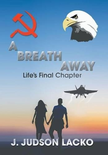 9781503580848: A Breath Away: Life's Final Chapter