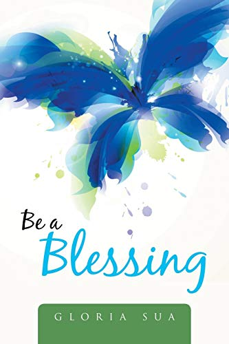 9781503581142: Be a Blessing