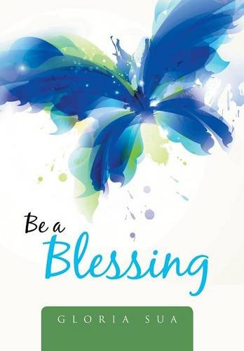 9781503581159: Be a Blessing