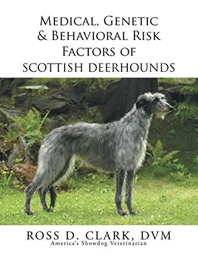 9781503582309: Medical, Genetic & Behavioral Risk Factors of Scottish Deerhounds