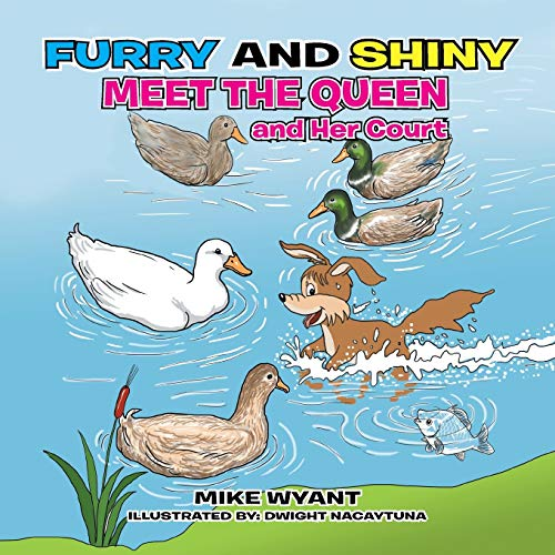 9781503582354: Furry and Shiny Meet the Queen and Her Court