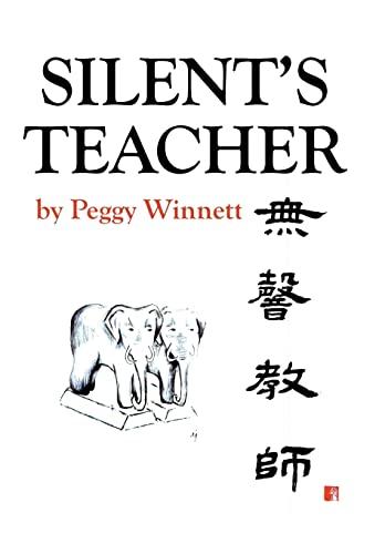 Silent's Teacher: Peggy Winnett