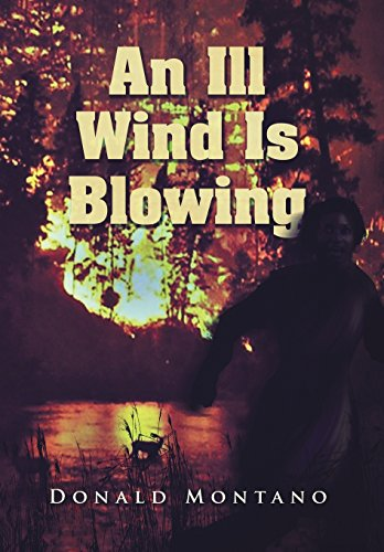 An Ill Wind Is Blowing: Donald Montano