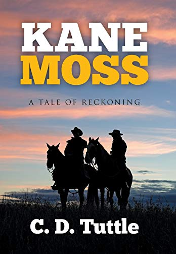 9781503583795: Kane Moss: A Tale of Reckoning
