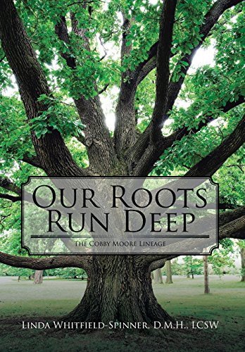 9781503585287: Our Roots Run Deep: The Cobby Moore Lineage