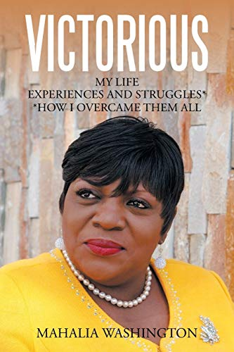 9781503585997: Victorious: My Life Experiences and Struggles* *How I Overcame Them All