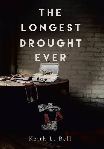9781503589001: The Longest Drought Ever