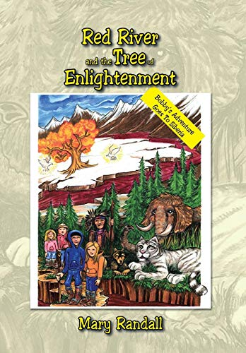 9781503589780: Red River and the Tree of Enlightenment: Bobby's Adventure Goes To Siberia