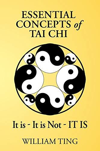 Essential Concepts of Tai Chi: Ting, William