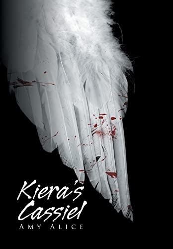 9781503591370: Kiera's Cassiel