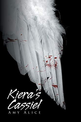 9781503591387: Kiera's Cassiel