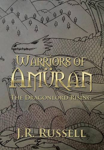 9781503591608: Warriors of Amüran: The Dragonlord Rising