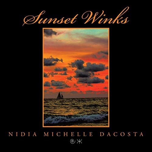 Sunset Winks: Nidia Michelle Dacosta
