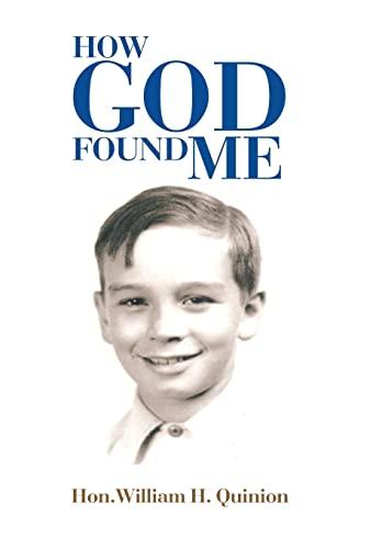9781503593701: How God Found Me