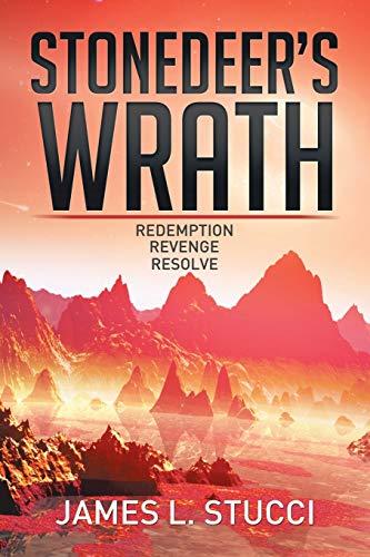 9781503595446: Stonedeer's Wrath: Book 1 Redemption, Book 2 Revenge, Book 3 Resolve