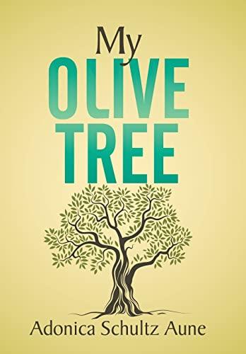 9781503598652: My Olive Tree