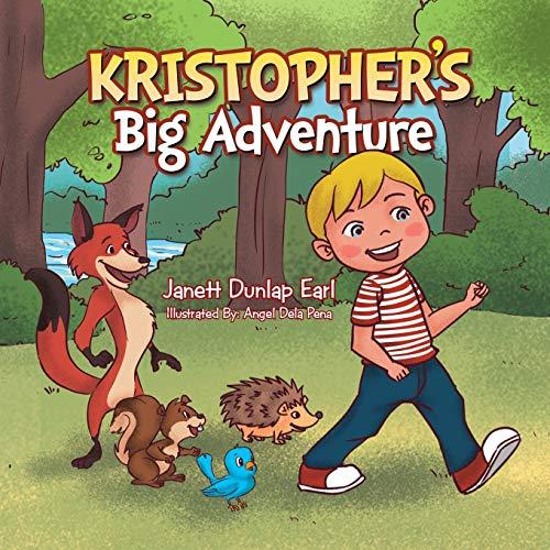 Kristopher's Big Adventure: Janett Dunlap Earl