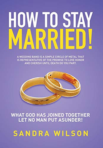 9781503599710: HOW TO STAY MARRIED!: Gold Wedding Bands His/Her