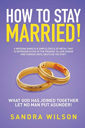 9781503599727: How To Stay Married!: Gold Wedding Bands His/Her