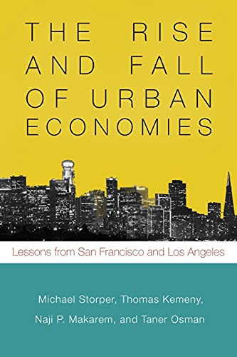 9781503600669: The Rise and Fall of Urban Economies: Lessons from San Francisco and Los Angeles (Innovation and Technology in the World Economy)