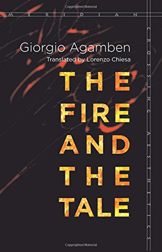 9781503601642: The Fire and the Tale (Meridian: Crossing Aesthetics)