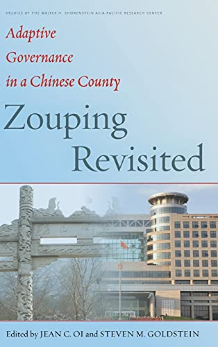 Zouping Revisited: Adaptive Governance in a Chinese: edited by Jean