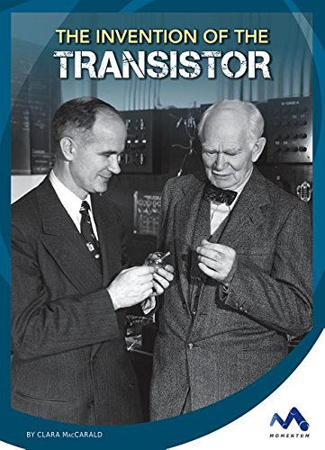 9781503816381: The Invention of the Transistor (Engineering That Made America)