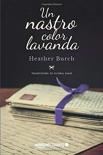9781503933552: Un nastro color lavanda (Italian Edition)
